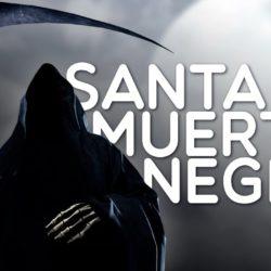 Oración a la Santa Muerte Negra, para protección, amor y más