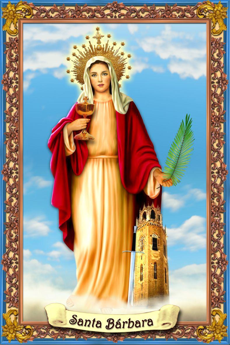 Oracion a santa Barbara bendita.