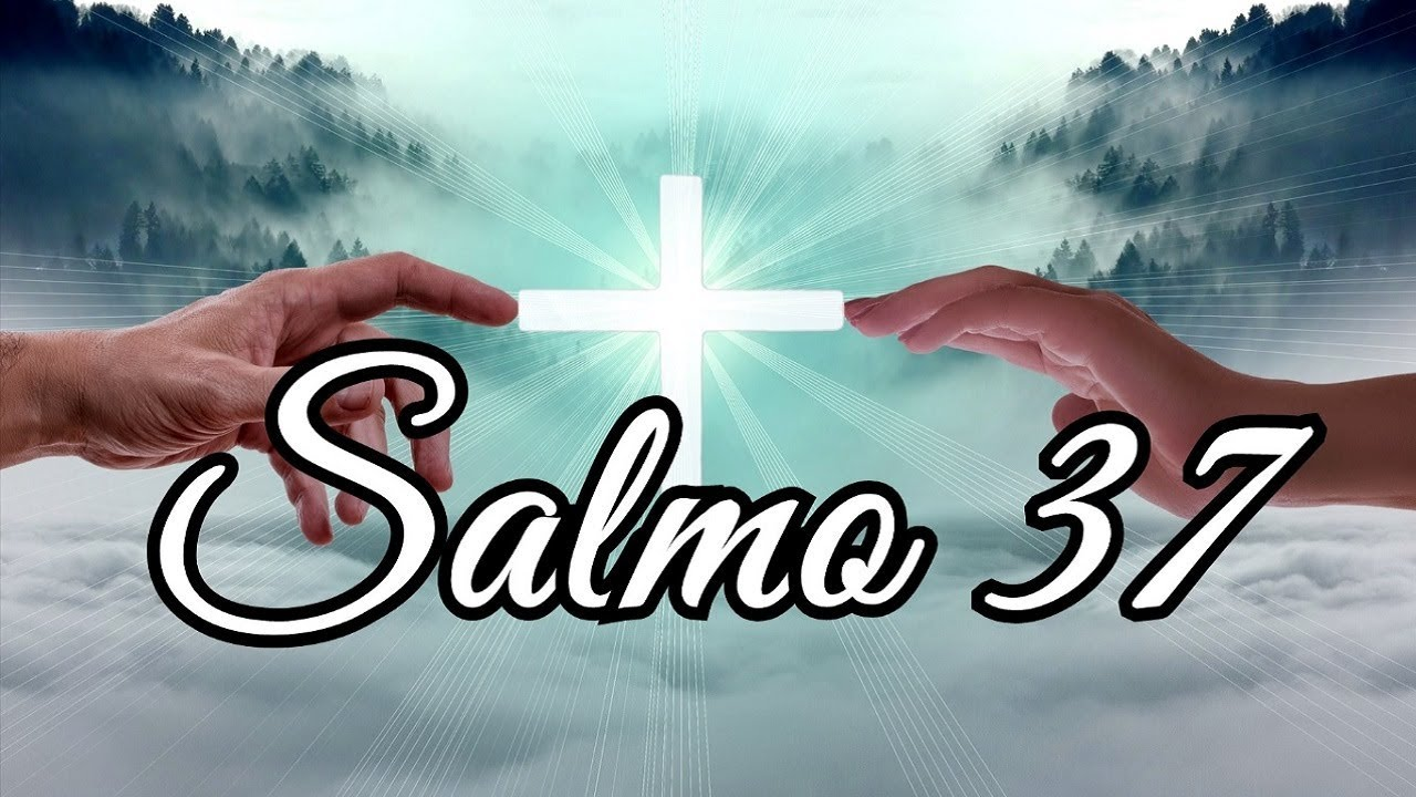 salmo 37 católico